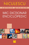 Mic dictionar enciclopedic de cultura generala | Helicon Publishing