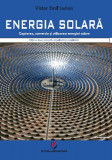 ENERGIA SOLARA. Captarea, conversia si utilizarea energiei solare, ed a II-a