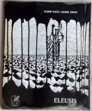 LEONID DIMOV: ELEUSIS, 1970 [dedicatie FLORIN PUCA pt ILEANA & ROMULUS VULPESCU] | arhiva Okazii.ro
