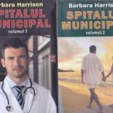 Barbara Harrison - Spitalul municipal ( 2 vol. )