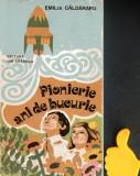 Emilia Caldararu - Pionierie ani de bucurie
