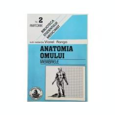 Anatomia omului. Membrele. 2 (Viorel Ranga)