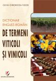 Cumpara ieftin DICTIONAR ENGLEZ-ROMAN DE TERMENI VITICOLI SI VINICOLI