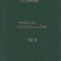 Warren, H. - AVENTURILE SUBMARINULUI DOX, No. 2, ed. Danubiu, Bucuresti