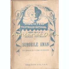 Surorile Aman. Un Episod In Patru Incidente - Sandra Cocorascu