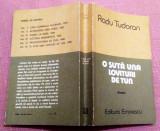 O Suta Una Lovituri De Tun. Vol VI al ciclului Sfarsit De Mileniu - Radu Tudoran