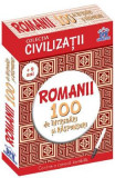 Romanii. 100 de intrebari si raspunsuri - Gabriela Girmacea