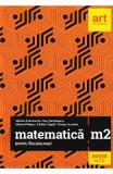 Matematica M2 pentru Bacalaureat - Marian Andronache, Dinu Serbanescu