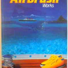 AIRBRUSH WORKS, 1990