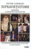 Supravietuitorii. Monarhia la inceputul secolului XXI/Peter Conradi