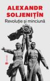 Cumpara ieftin Revolutie si minciuna/Alexandr Soljenitin