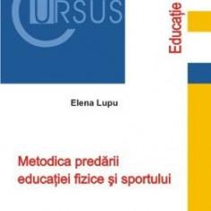 Metodica Predarii Educatiei Fizice Si Sportului - Elena Lupu