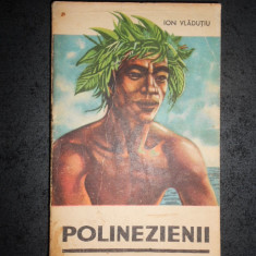 ION VLADUTIU - POLINEZIENII