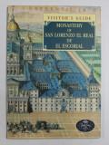 MONASTERY OF SAN LORENZO EL REAL DE EL ESCORIAL - VISITOR'S GUIDE by JOSE LUIS SANCHO , 1994