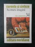 DAN GRIGORESCU - AVENTURA IMAGINII