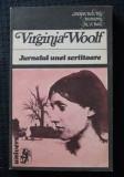 Virginia Woolf - Jurnalul unei scriitoare (trad. Mihai Miroiu)