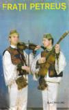 Caseta audio Frații Petreuș – Frații Petreuș, originala, Casete audio