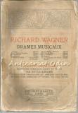 Drames Musicaux. Tannhaeuser - Richard Wagner
