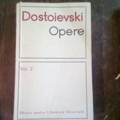 DOSTOIEVSKI - OPERE VOL. 2
