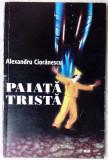 ALEXANDRU CIORANESCU: PAIATA TRISTA (POVESTIRI)[autograf trad.SIMONA CIOCULESCU]