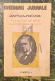 PENTRU CEI DE MAINE - AMINTIRI DIN VREMEA CELOR DE IERI, vol 1 p1 - CONSTANTIN ARGETOIANU