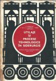 Utilaje si procese tehnologice in siderurgie - D. Dobrovici