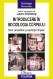 Introducere in sociologia corpului