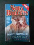 NORA ROBERTS - SECRETE PERICULOASE