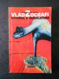 VLAD ZOGRAFI - VIITORUL E MACULATURA. TREI PIESE DE TEATRU