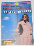 LIMBA FRANCEZA PENTRU AFACERI de CORINA CILIANU LASCU 1996
