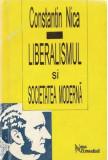 Liberalismul si societatea moderna / Constantin Nica