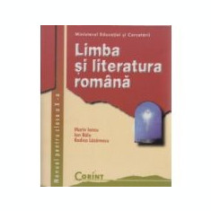 Manual Limba si literatura romana/Iancu - clasa a X-a