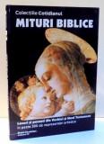 COLECTIA COTIDIANUL, MITURI BIBLICE de GIANNI GUADALUPI, VOL IV , 2003