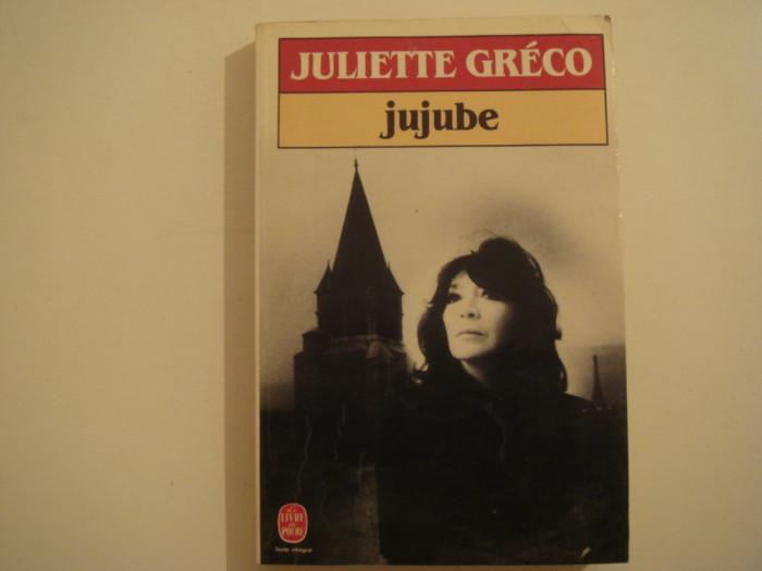 Jujube - Juliette Greco Editura Stock 1982