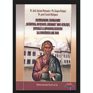 Seminarul Teologic Sfantul Apostol Andrei/ L. Petroaia s. a.