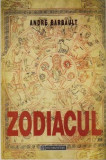 Andre Barbault - Zodiacul