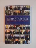 ADRIAN NASTASE DE LA KARL MARX LA COCA-COLA , DIALOG DESCHIS CU ALIN TEODORESCU 2004