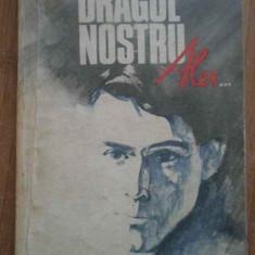 Dragul Nostru Alex... - George Sovu ,277826