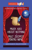 Much Ado About Nothing. Mult zgomot pentru nimic + CD - William Shakespeare