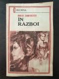 IN RAZBOI - Duiliu Zamfirescu (Editura Columna)