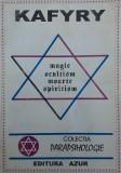 Kafyry - Magie, ocultism, moarte, spiritism
