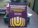 Management accounting. A contemporary approach - Bob Ryan (Contabilitate de gestiune. O abordare contemporană)