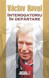 Interogatoriu in departare | Vaclav Havel