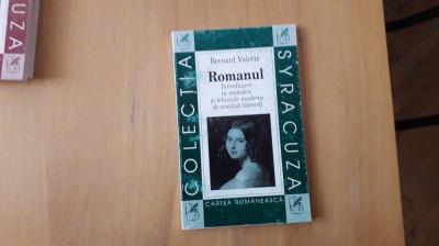 Bernard Valette - Romanul. Introducere in metodele si tehnicile moderne foto