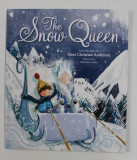 THE SNOW QUEEN , from the story by HANS CHRISTIAN ANDERSEN , illustrated by CHARLOTTE COOKE , 2016