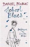 School Blues - Daniel Pennac