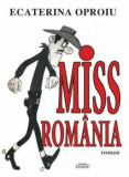 Cumpara ieftin Miss Romania (roman)/Ecaterina Oproiu