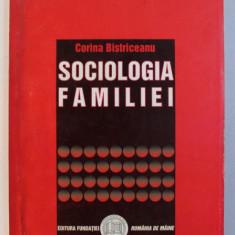 SOCIOLOGIA FAMILIEI de CORINA BISTRICEANU , 2005