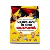 Comunicare in limba germana pentru gradinita | Cristina Johnson, Laura Udrea, Aramis