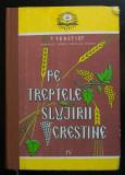 Patriarhul Teoctist - Pe treptele slujirii creștine IV / 4